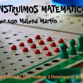 Segundo taller con Malena Martín, Construimos matemáticas.