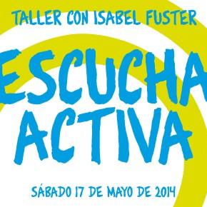 "Taller con Isabel Fuster: ""ESCUCHA ACTIVA"""