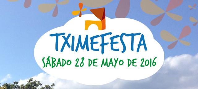 Tximefesta!! El sábado 28 de mayo