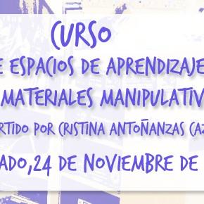 Curso: CREACIÓN DE ESPACIOS DE APRENDIZAJE AUTÓNOMO Y MATERIALES MANIPULATIVOS