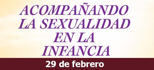 Acompañamiento a la sexualidad en la infancia. Imparte: Laztandu Sexología (Miren Izco)
